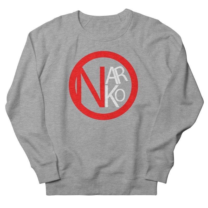 Narko Men's French Terry Sweatshirt by BRIANWANDTKEART's Artist Shop