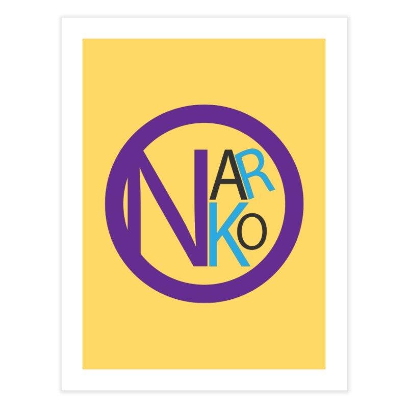Narko Home Fine Art Print by BRIANWANDTKEART's Artist Shop