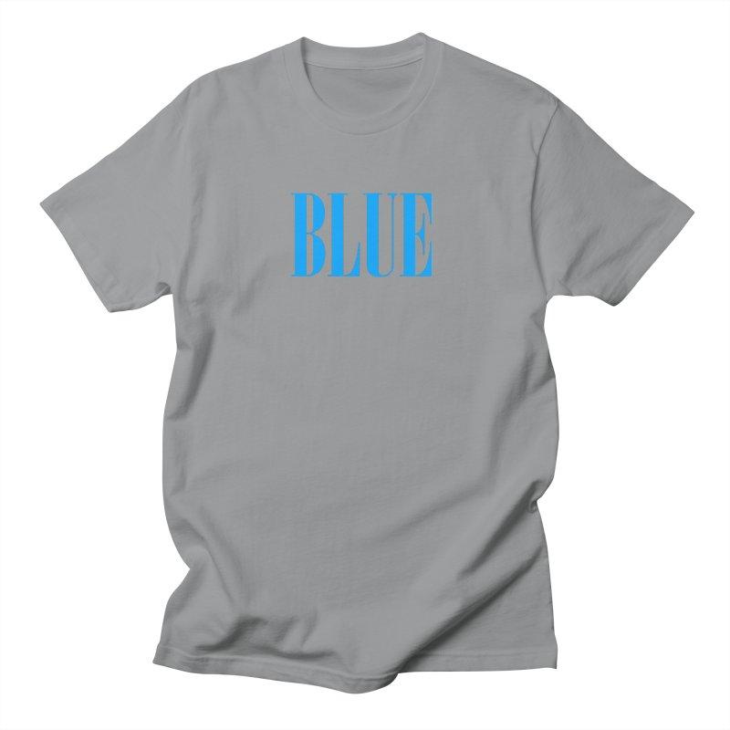 Blue Women's Regular Unisex T-Shirt by BRIANWANDTKEART's Artist Shop
