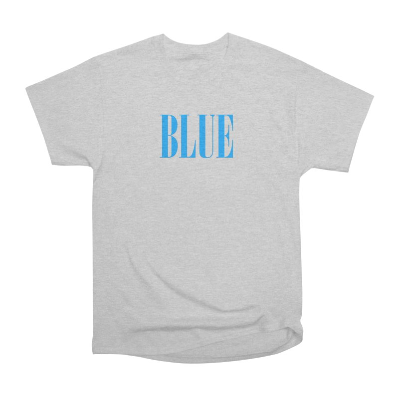 Blue Men's Heavyweight T-Shirt by BRIANWANDTKEART's Artist Shop