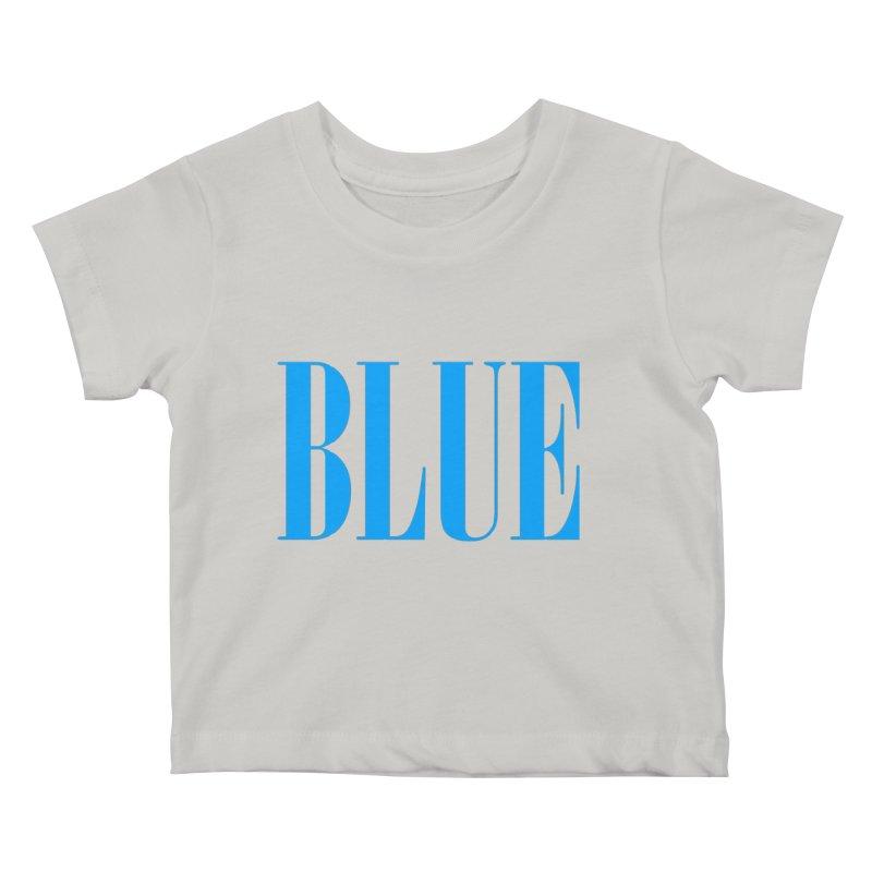 Blue Kids Baby T-Shirt by BRIANWANDTKEART's Artist Shop