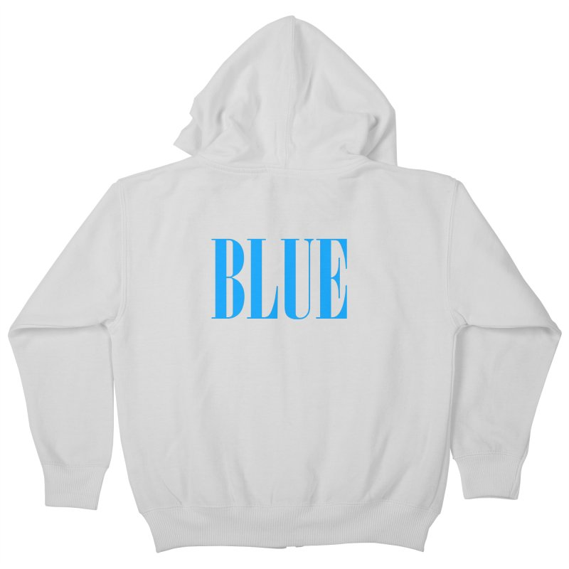 Blue Kids Zip-Up Hoody by BRIANWANDTKEART's Artist Shop