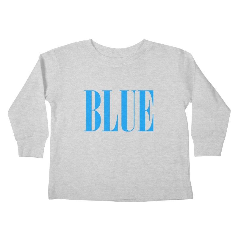 Blue Kids Toddler Longsleeve T-Shirt by BRIANWANDTKEART's Artist Shop