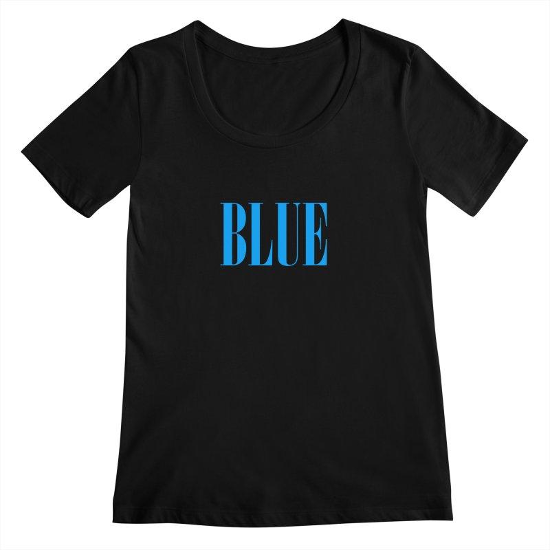 Blue Women's Scoopneck by BRIANWANDTKEART's Artist Shop
