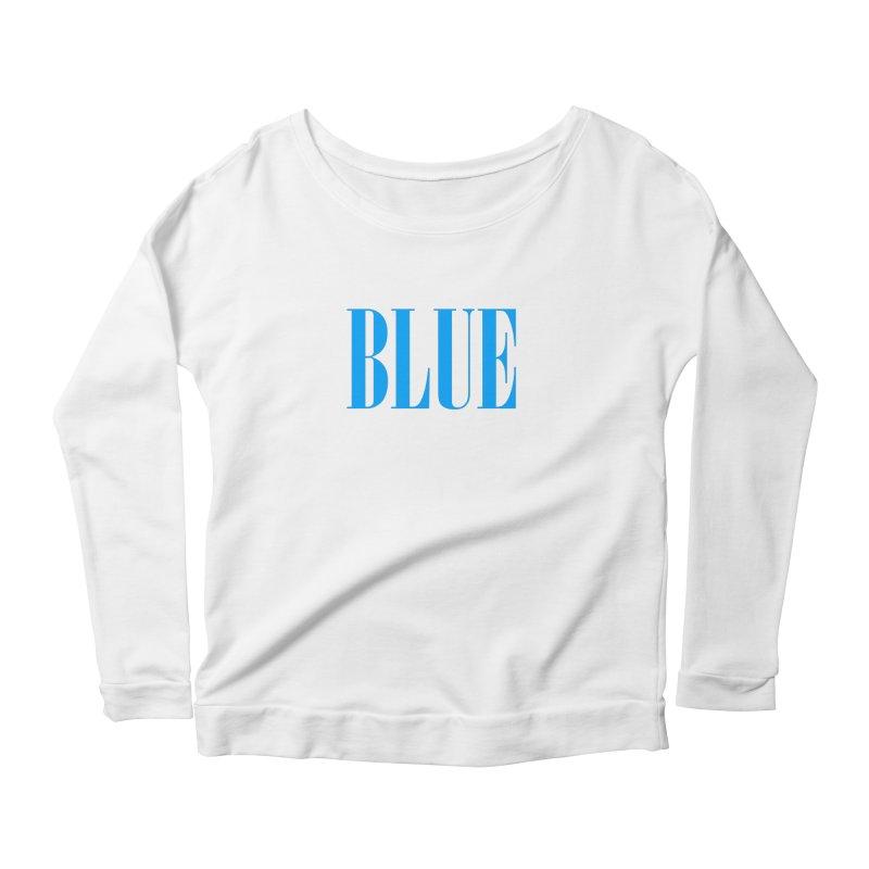 Blue Women's Longsleeve Scoopneck  by BRIANWANDTKEART's Artist Shop