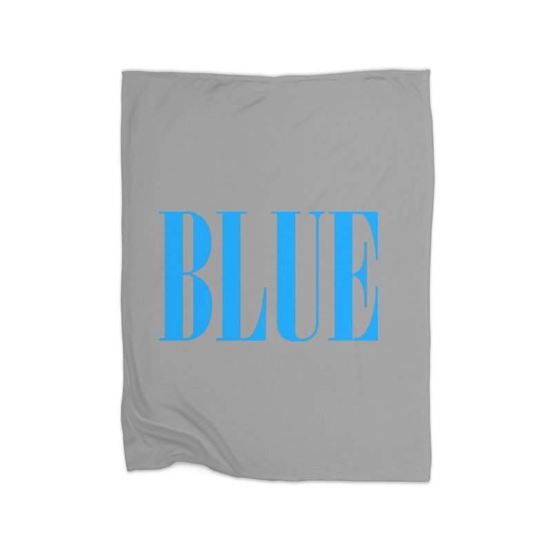 Blue Home Blanket by BRIANWANDTKEART's Artist Shop