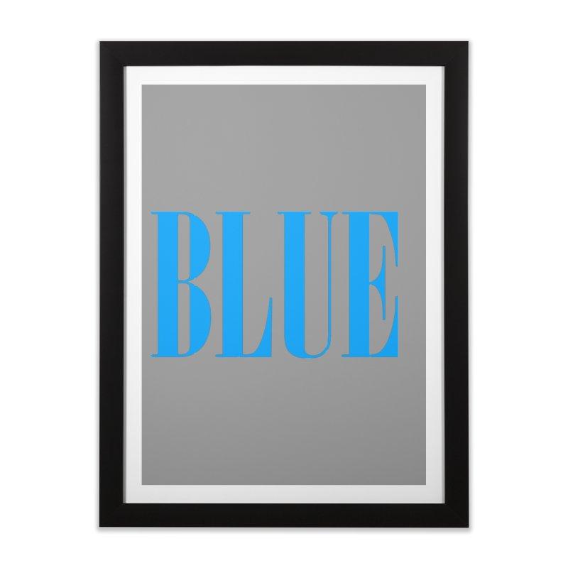 Blue Home Framed Fine Art Print by BRIANWANDTKEART's Artist Shop