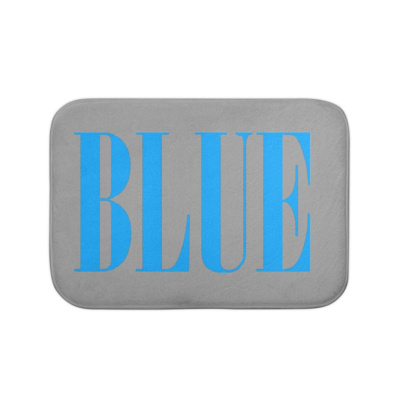 Blue Home Bath Mat by BRIANWANDTKEART's Artist Shop