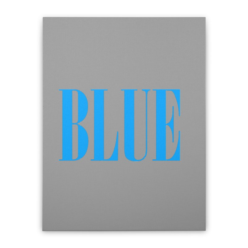 Blue Home Stretched Canvas by BRIANWANDTKEART's Artist Shop