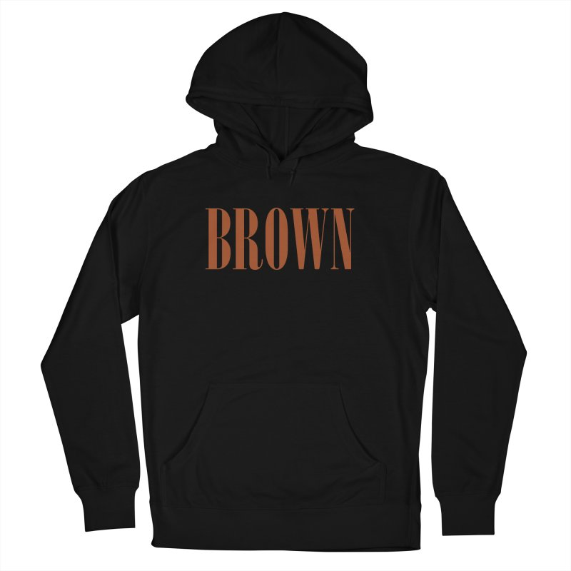 Brown Men's French Terry Pullover Hoody by BRIANWANDTKEART's Artist Shop