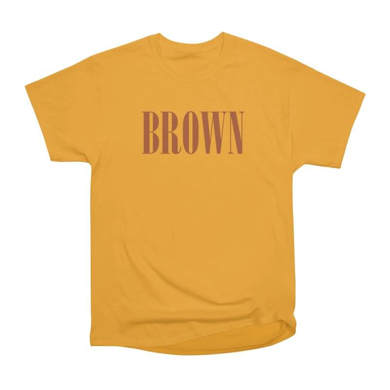 Brown Men's Heavyweight T-Shirt by BRIANWANDTKEART's Artist Shop
