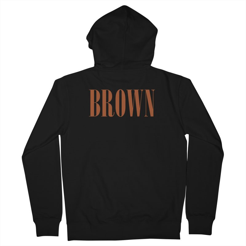Brown Women's French Terry Zip-Up Hoody by BRIANWANDTKEART's Artist Shop