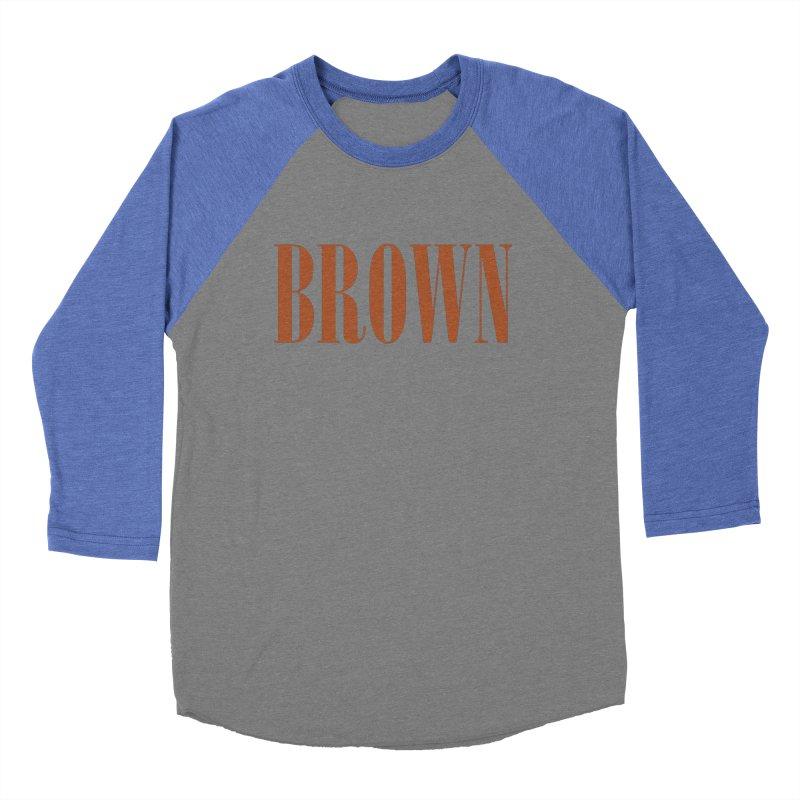 Brown Men's Baseball Triblend Longsleeve T-Shirt by BRIANWANDTKEART's Artist Shop