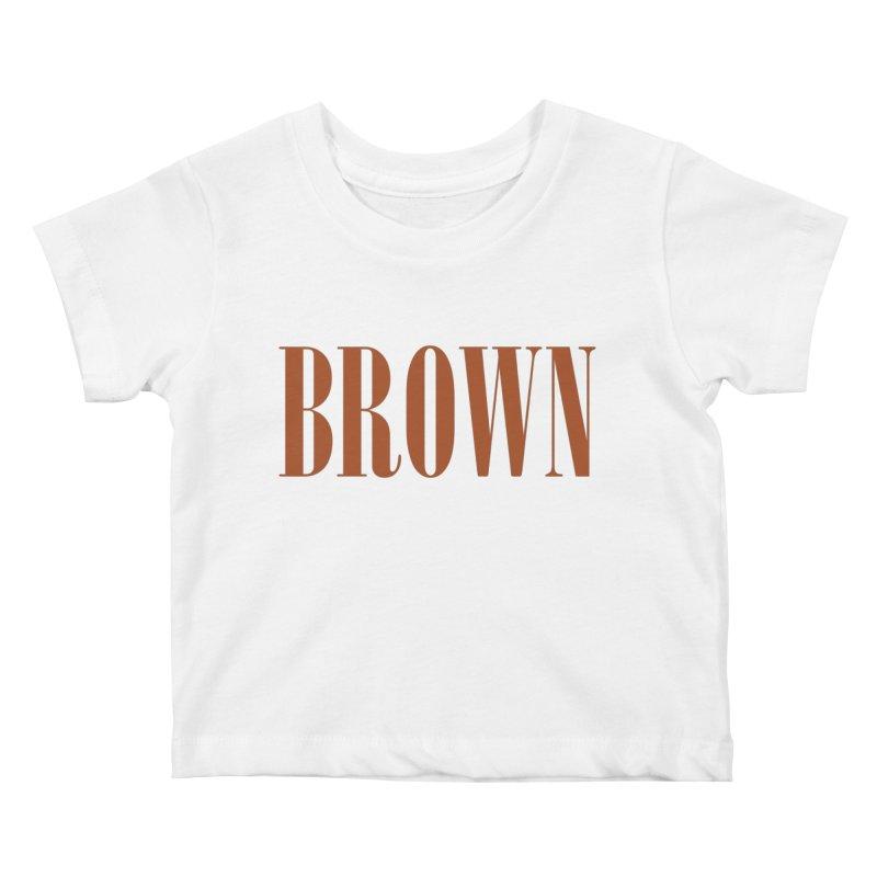Brown Kids Baby T-Shirt by BRIANWANDTKEART's Artist Shop