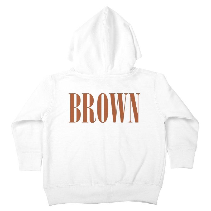 Brown Kids Toddler Zip-Up Hoody by BRIANWANDTKEART's Artist Shop