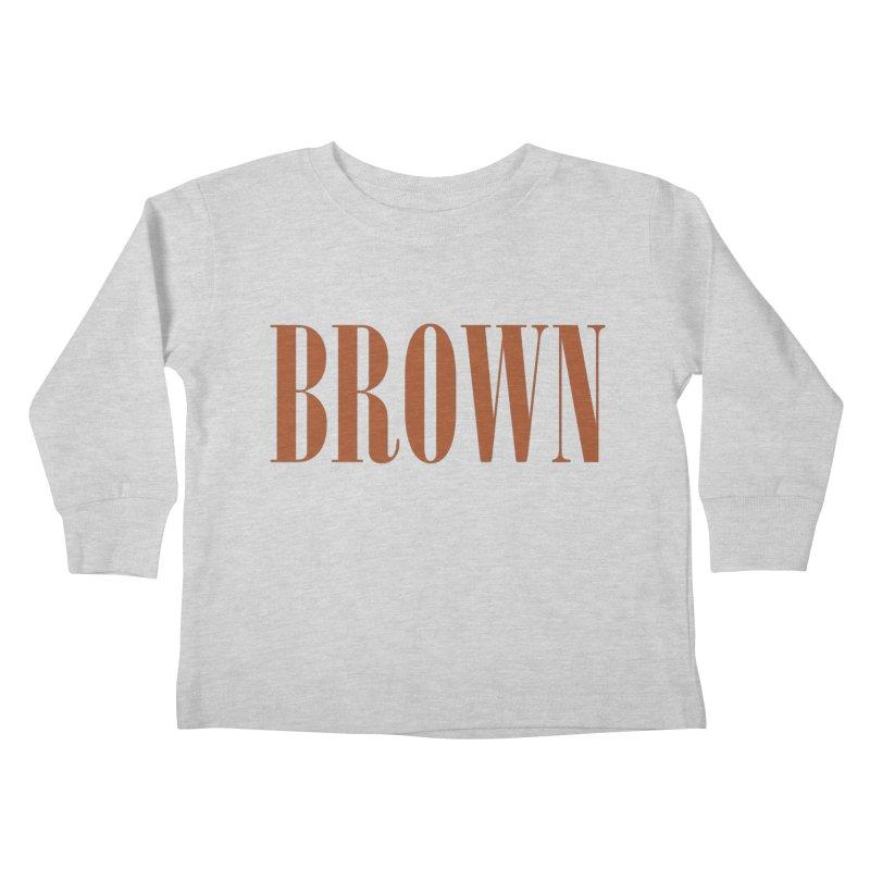 Brown Kids Toddler Longsleeve T-Shirt by BRIANWANDTKEART's Artist Shop
