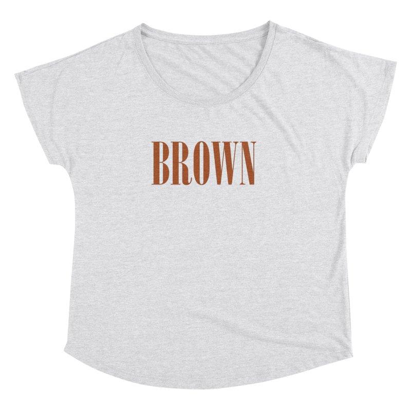 Brown Women's Dolman by BRIANWANDTKEART's Artist Shop