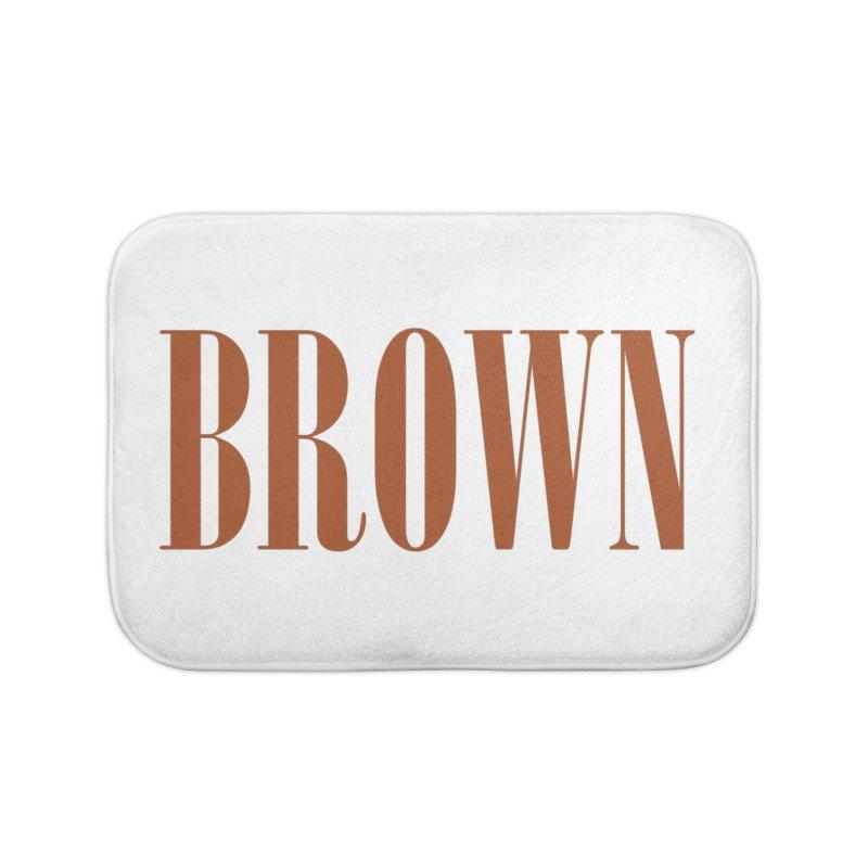 Brown Home Bath Mat by BRIANWANDTKEART's Artist Shop