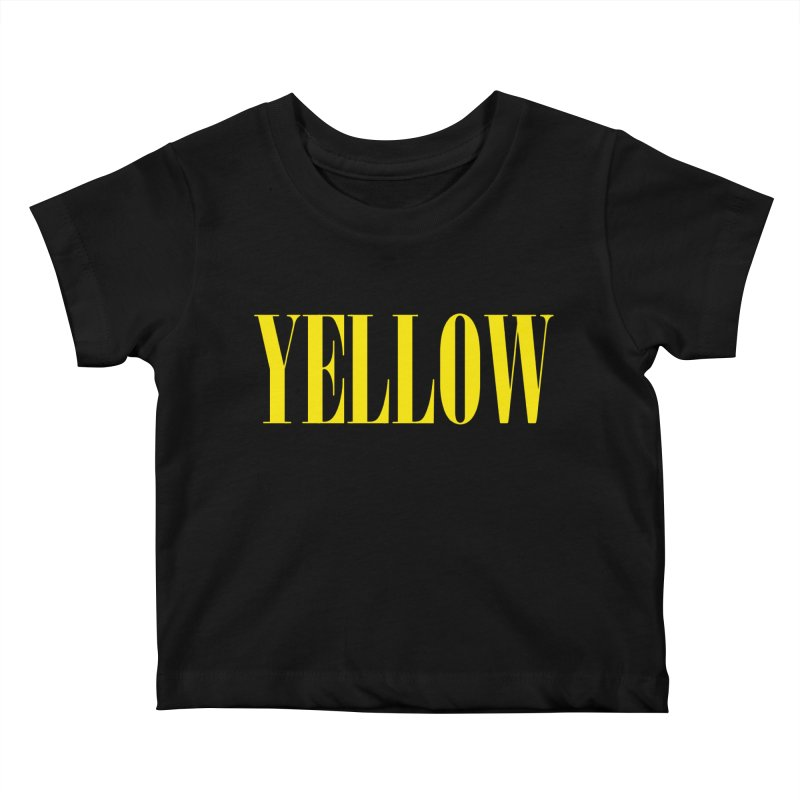 Yellow Kids Baby T-Shirt by BRIANWANDTKEART's Artist Shop