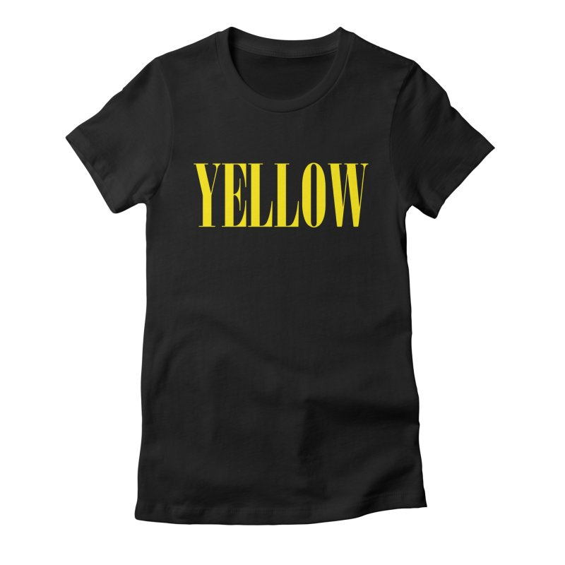 Yellow Women's Fitted T-Shirt by BRIANWANDTKEART's Artist Shop