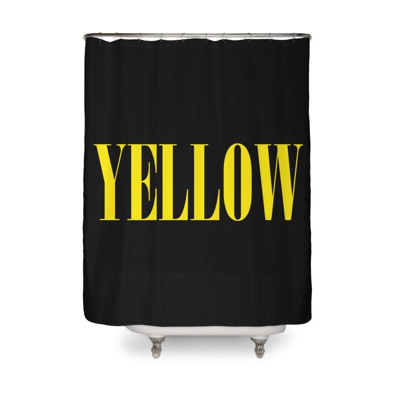 Yellow Home Shower Curtain by BRIANWANDTKEART's Artist Shop