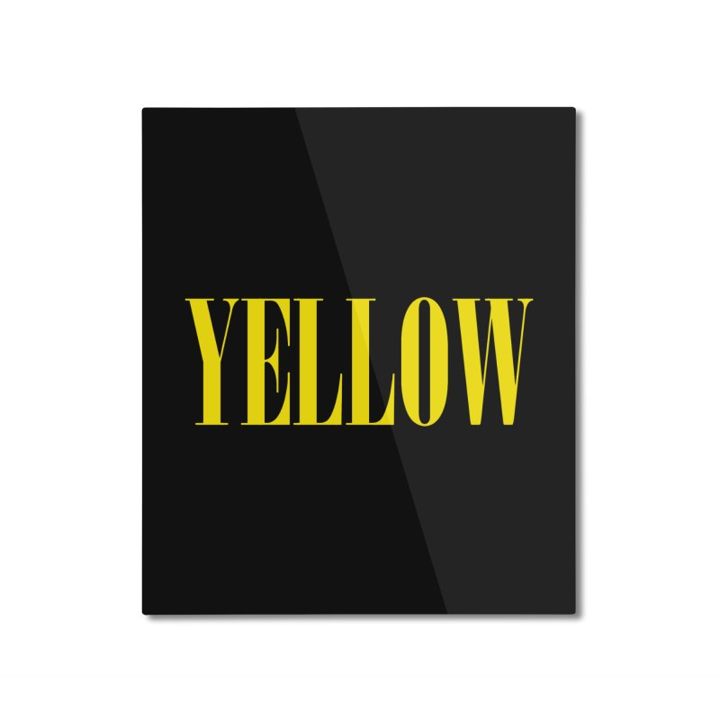 Yellow Home Mounted Aluminum Print by BRIANWANDTKEART's Artist Shop