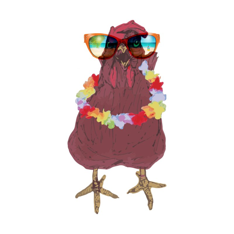 Aloha CHICKEN!!  None  by BRIANWANDTKEART's Artist Shop