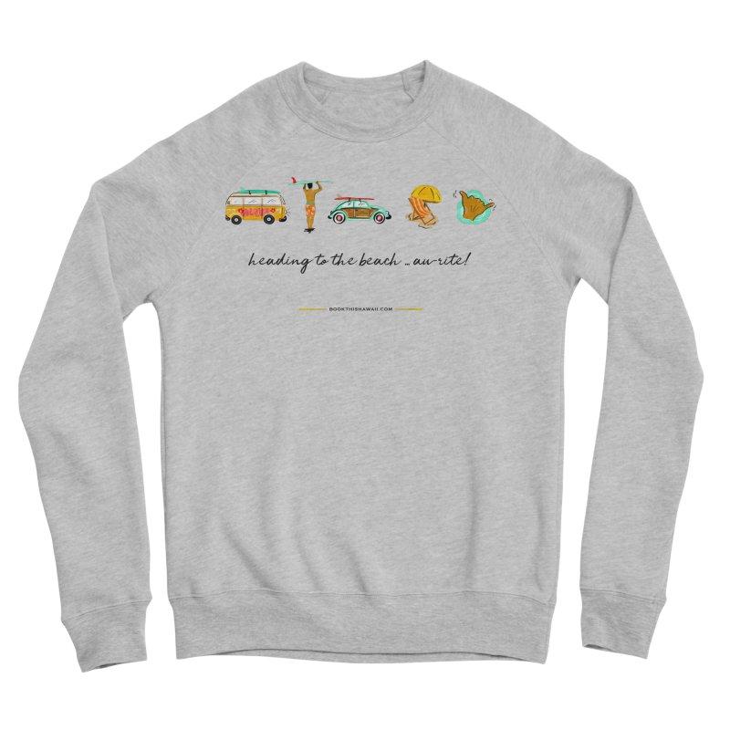 BTH.heading to beach.emoji Women's Sponge Fleece Sweatshirt by Book This Hawaii Apparel Shop