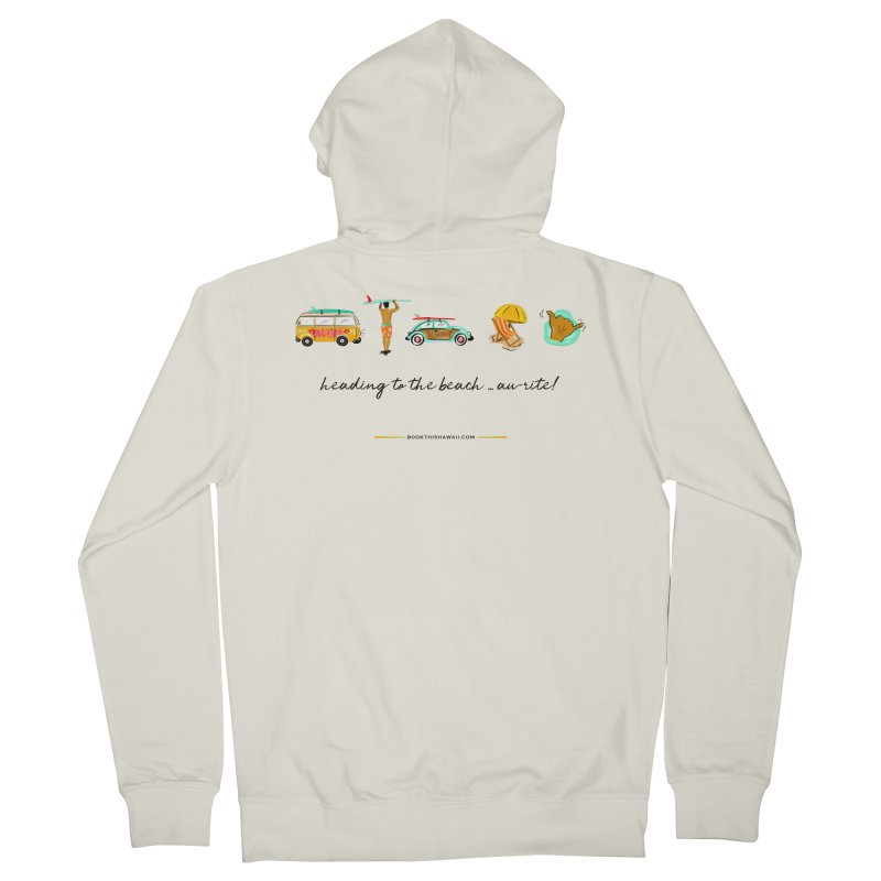 BTH.heading to beach.emoji Women's French Terry Zip-Up Hoody by Book This Hawaii Apparel Shop