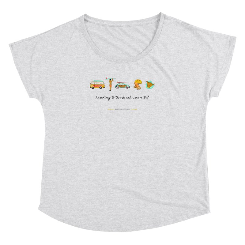 BTH.heading to beach.emoji Women's Dolman Scoop Neck by Book This Hawaii Apparel Shop