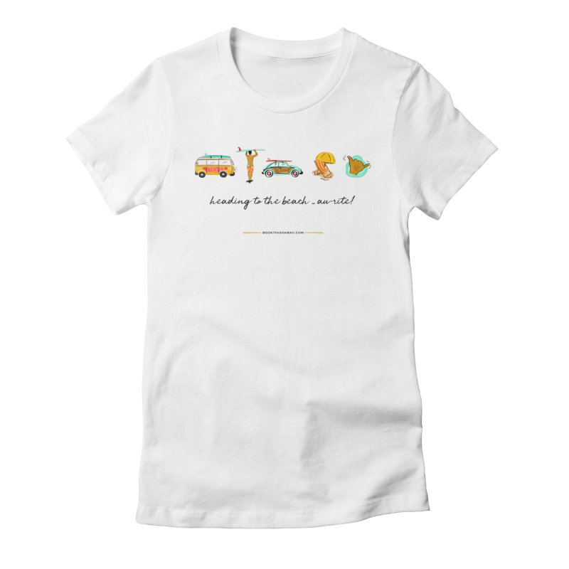 BTH.heading to beach.emoji Women's Fitted T-Shirt by Book This Hawaii Apparel Shop