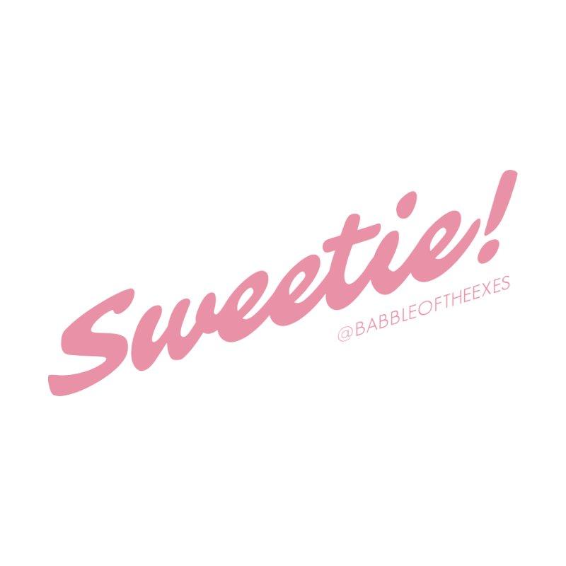 Hello, Sweeties! Men's T-Shirt by BabbleoftheExes's Artist Shop