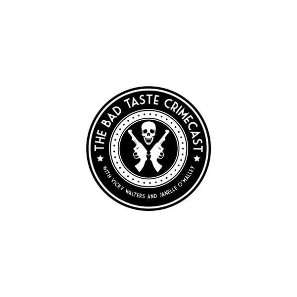 image for Bad Taste Crimecast Circle Logo