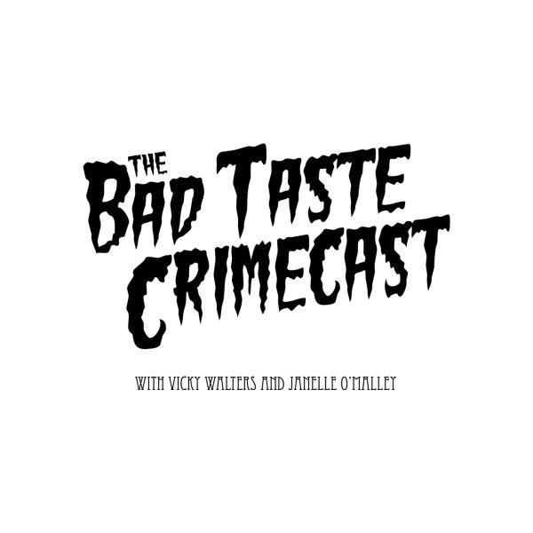 image for Bad Taste Crimecast Logo
