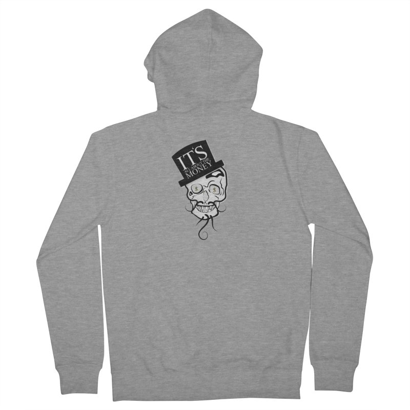 Its All About The Money Men's French Terry Zip-Up Hoody by BalanLevin's Artist Shop