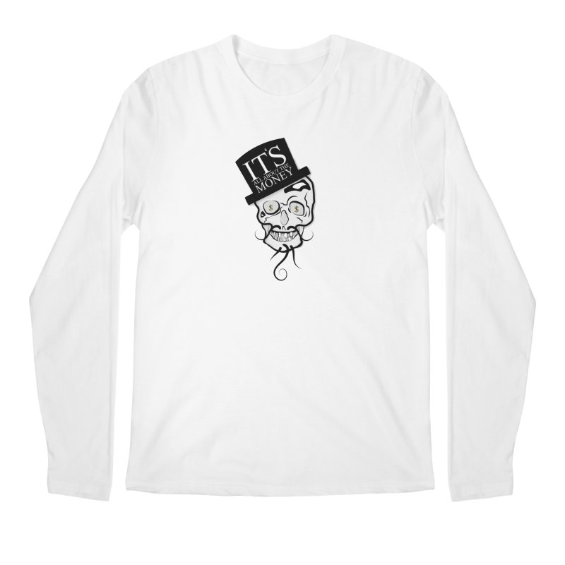 Its All About The Money Men's Longsleeve T-Shirt by BalanLevin's Artist Shop