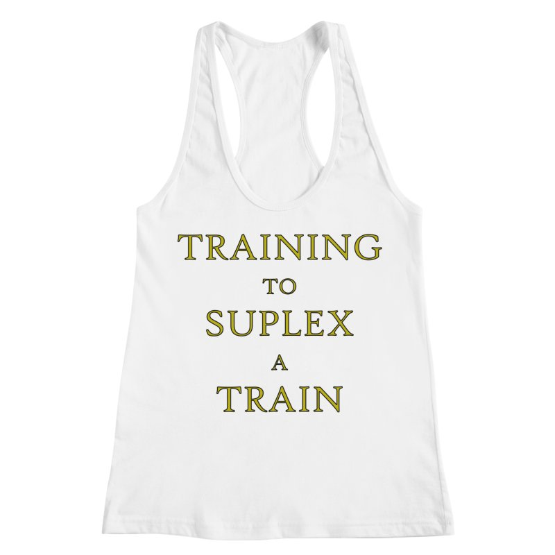 Train to Suplex Women's Racerback Tank by Bandit Bots