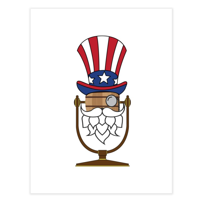 Fourth of July Hoppy Home Fine Art Print by Barrel Chat Podcast Merch Shop