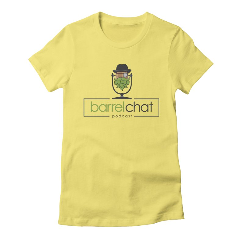 Barrel Chat Podcast Women's Fitted T-Shirt by Barrel Chat Podcast Merch Shop