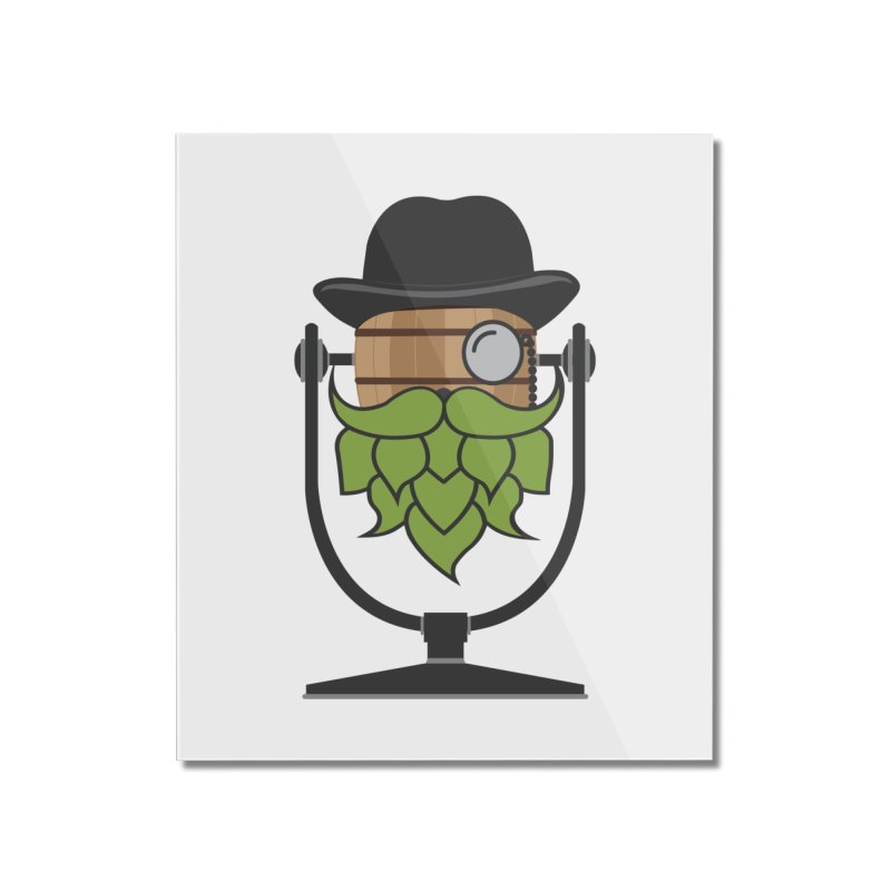 Hoppy Home Mounted Acrylic Print by Barrel Chat Podcast Merch Shop