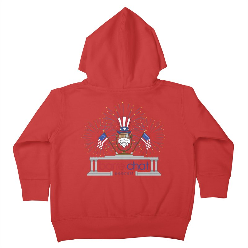 Fourth of July Barrel Chat Podcast Kids Toddler Zip-Up Hoody by Barrel Chat Podcast Merch Shop