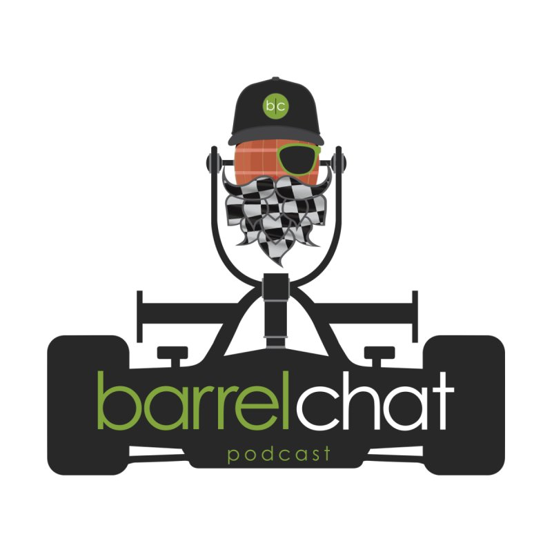Race Day Barrel Chat Podcast None  by Barrel Chat Podcast Merch Shop