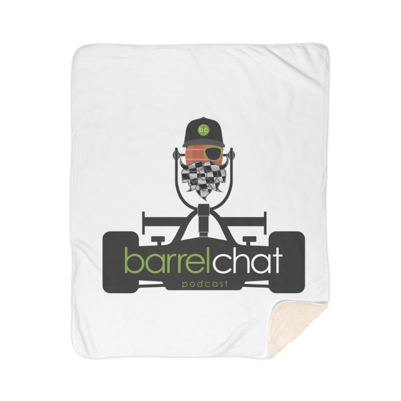 Race Day Barrel Chat Podcast Home Sherpa Blanket Blanket by Barrel Chat Podcast Merch Shop
