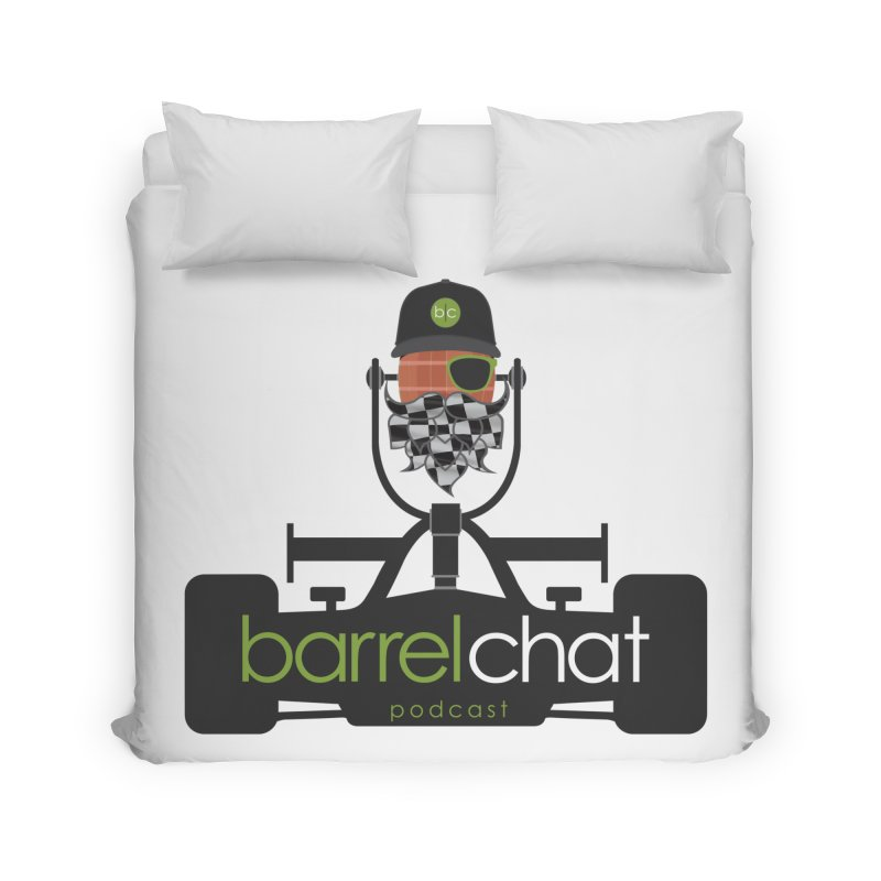 Race Day Barrel Chat Podcast Home Duvet by Barrel Chat Podcast Merch Shop