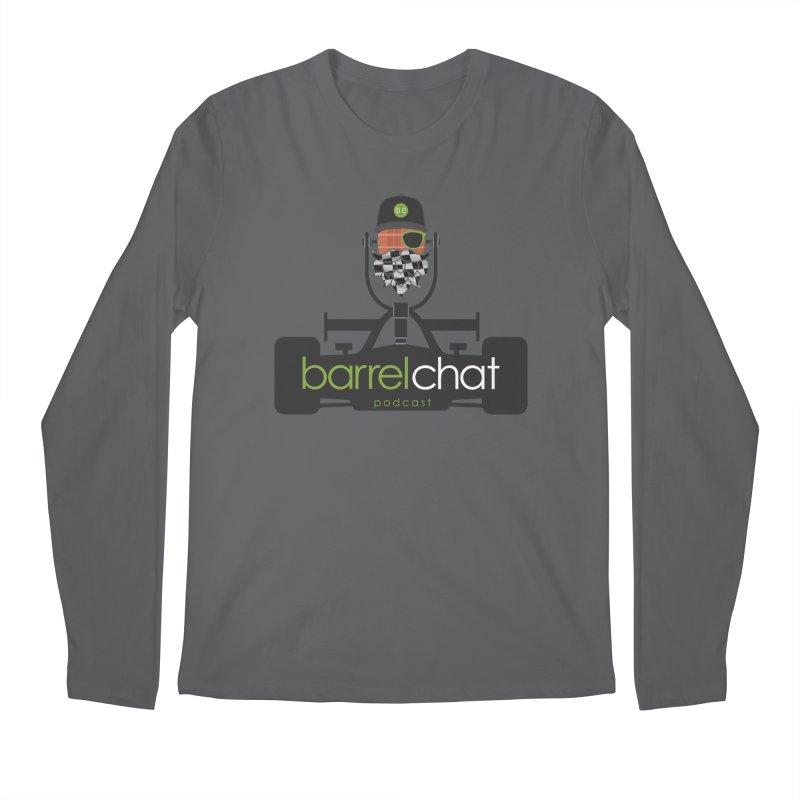 Race Day Barrel Chat Podcast Men's Regular Longsleeve T-Shirt by Barrel Chat Podcast Merch Shop