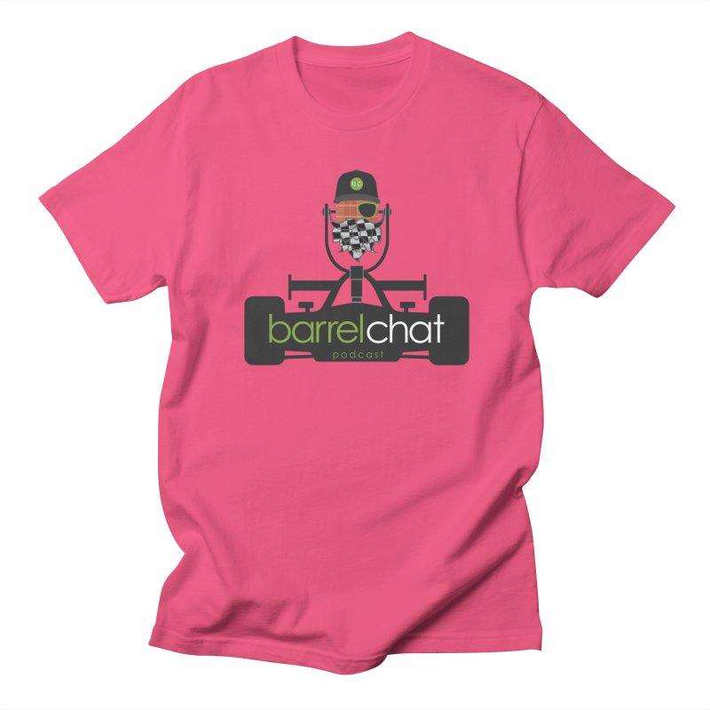 Race Day Barrel Chat Podcast Women's Regular Unisex T-Shirt by Barrel Chat Podcast Merch Shop