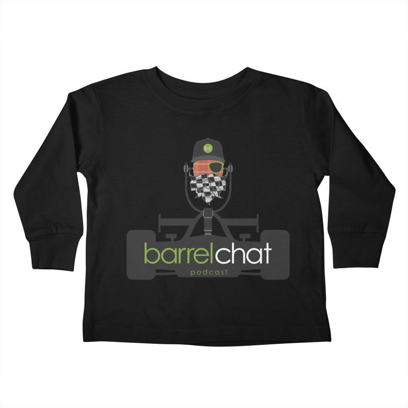 Race Day Barrel Chat Podcast Kids Toddler Longsleeve T-Shirt by Barrel Chat Podcast Merch Shop