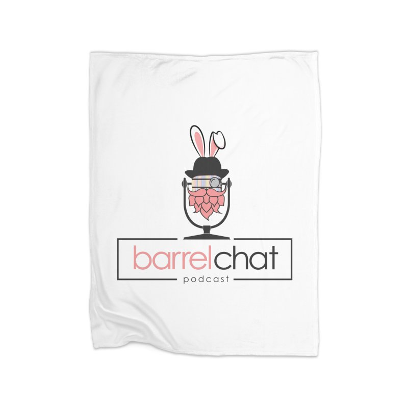 Barrel Chat Podcast - Easter Home Blanket by Barrel Chat Podcast Merch Shop