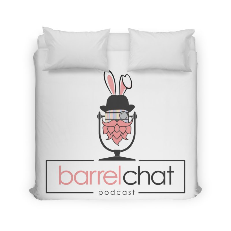 Barrel Chat Podcast - Easter Home Duvet by Barrel Chat Podcast Merch Shop