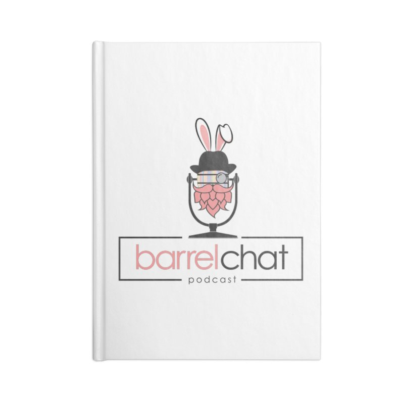 Barrel Chat Podcast - Easter Accessories Blank Journal Notebook by Barrel Chat Podcast Merch Shop